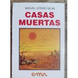 Casas Muertas. Miguel Otero Silva.