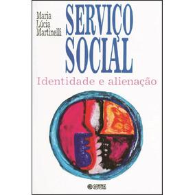 Serviço Social - Identidade E Alienação
