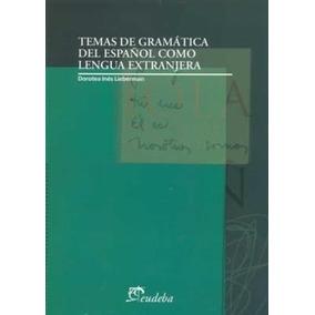 Temas De Gramática Del Español Como Lengua Extranjera