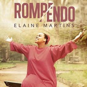 Cd Elaine Martins - Rompendo