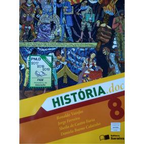 Livro História.doc - 8º Ano - Editora Saraiva - Novo