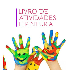 Arquivo Digital - Livro Infantil De Colorir E Atividades