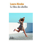 Le Bleu Des Abeilles, Laura Alcoba (nuevo)