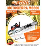 Motosierra Stihl Ms660 ( Tienda Fisica) Garantía! 525.000bss