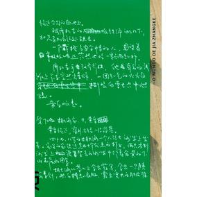 O Mundo De Jia Zhangke - Jean Michel Frodon - Novo Lacrado