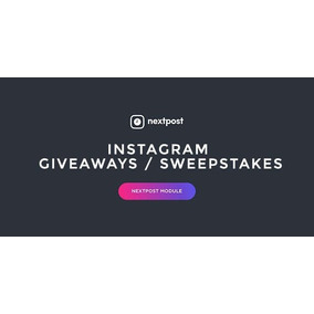 Instagram Sweepstakes - Giveaways Nextpost Modulo De Sorteio