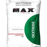 Dextrose Energy Pura 1kg - Max Titanium