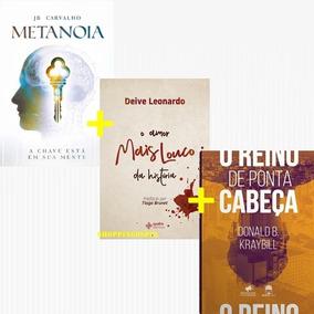 Kit 3 Livros - Metanóia + O Reino De Ponta Cabeça + O Amor