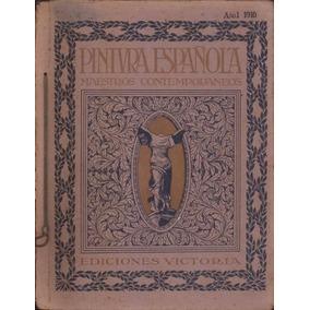 Pintura Española Maestros Contemporaneos Año I 1916 Revista
