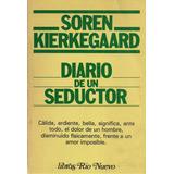 Diario De Un Seductor / Soren Kierkegaard