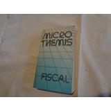 Micro Themis 1990, Para La Historia Del Derecho Fiscal