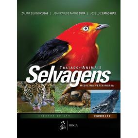 Tratado De Animais Selvagens 2ª Ed.. Eb.
