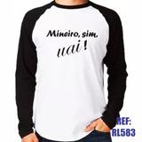Camisa Raglan Manga Longa Mineiro Sim Uai Minas Gerais Mg