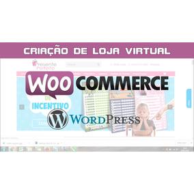 Criação De Loja Virtual Woocommerce Wordpress - Ecommerce