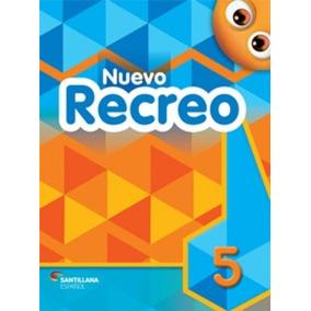 Nuevo Recreo 5 - Libro Del Alumno Con El Quijote Para Niños