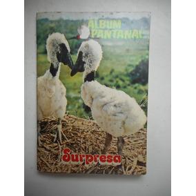 Álbum Nestlê Surpresa - Pantanal