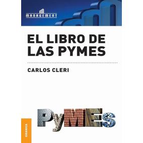 1ed El Libro De Las Pymes/carlos/cleri