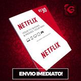 Cartão Pre-pago Presente Netflix R$ 14,99 Conta