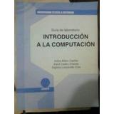 Guia De Laboratorio. Introduccion A La Computacion. 2009