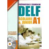 Préparation À Lexamen Du Delf Scolaire & Junior A1 + Cd
