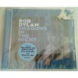 Bob Dylan- Shadows In The Night/ Cd Nuevo Y Original