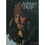 Libro Johnny Depp A Modern Rebel