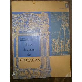 Salvador Novo Breve Historia De Coyoacan 1a Edicion 1962 8339c3b3ce6ff