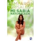 Mi Sabia Naturaleza Amparo Grisales