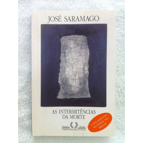 Livro As Intermitências Da Morte José Saramago