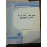 Guia De Estudio. Introduccion A La Computacion. 2007