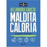 Maldita Caloría - Alejandro García