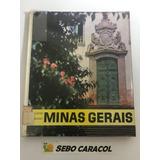Livro Imagens Do Passado De Minas Gerais Peter Scheier