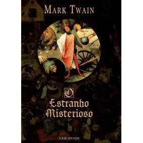 O Estranho Misterioso - Mark Twain