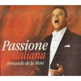 Passione Italiana - Fernando De La Mora - Disco Cd
