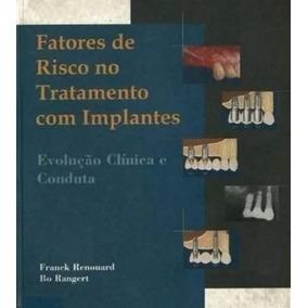 Fatores De Risco No Tratamento Com Implantes Reunoard