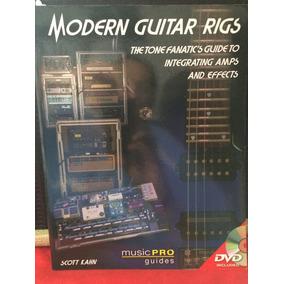 Modern Guitar Rigs - Scott Kahn