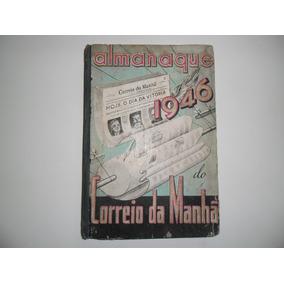 Almanaque Correio Da Manha 1946. Ler Anuncio.