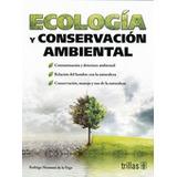 Libro Ecologia Y Conservacion Ambiental *ts