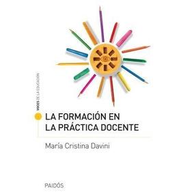 Formacion En La Practica Docente, La