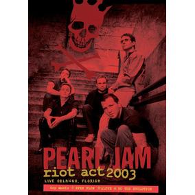 Dvd Pearl Jam Riot Act 2003. Orlando, Florida