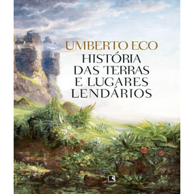 Historia Das Terras E Lugares Lendarios