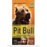 Pit Bull - American Pit Bull Terrier Márcio Infante Vie
