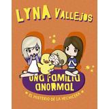 Libro Una Familia Anormal 2 - Lyna Vallejos - Altea Nuevo