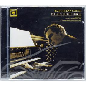 Cd Glenn Gould - Bach: The Art Of The Fugue Lacrado Imprtado
