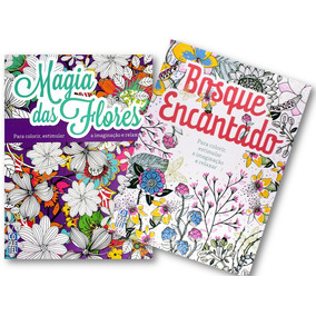 Kit 2 Livros Para Colorir Bosque Encantado + Magia Da Flores