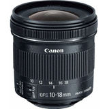 Canon Ef-s 10-18mm F/4.5-5.6 Is Stm Lente - Nuevo.