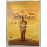 Crise De Consciência Raymond Franz Testemunhas Jeová Hagnos