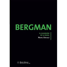 Bergman, El Guardián De La Nada Libro