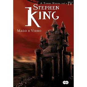 Livro - Coleção A Torre Negra: Mago E Vidro - Vol. 4