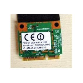 Placa Wireless Notebook - Id: Qds-brcm1030 - Envio Gratis
